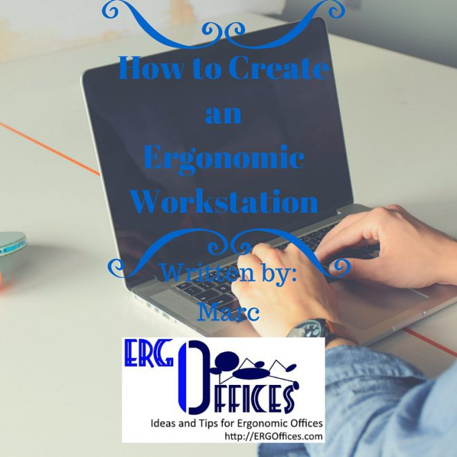 ERGO Offices ideas and Tips for Ergonomic Offices