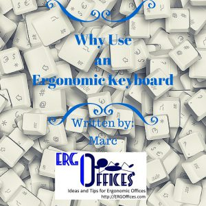 Why use an Ergonomic Keyboard